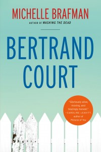 Bertrand Court - Michelle Brafman